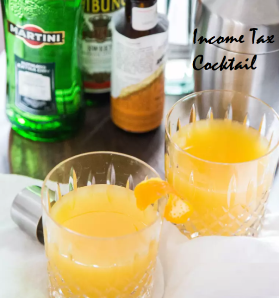 MILAN'S TASTY THURSDAY: Income Tax Cocktail …YUM!